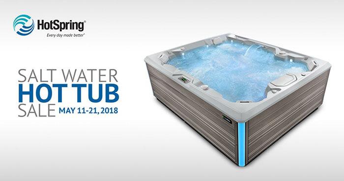 Salt Water Hot Tub Sale May 11-21